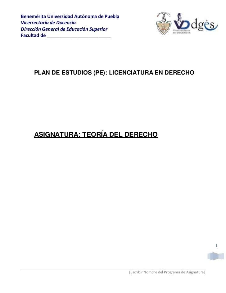 Benemérita Universidad Autónoma de PueblaVicerrectoría de DocenciaDirección General de Educación SuperiorFacultad de _____...