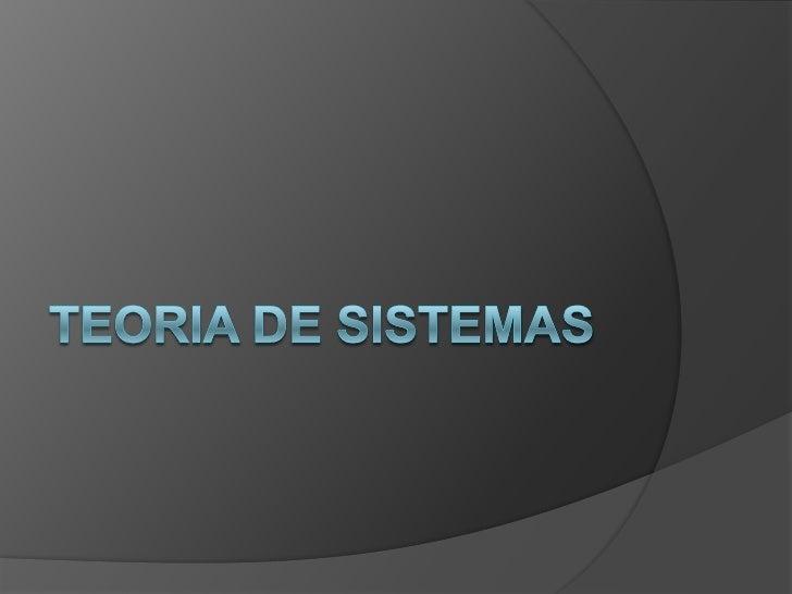 Teoria de sistemas<br />