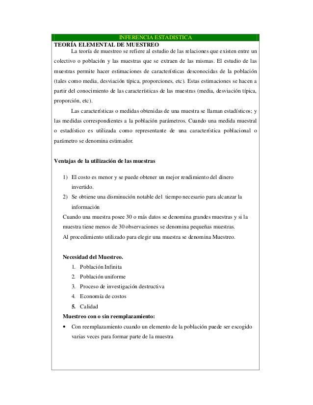 INFERENCIA ESTADISTICA TEORÍA ELEMENTAL DE MUESTREO La teoría de muestreo se refiere al estudio de las relaciones que exis...