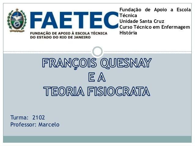 Fundação de Apoio a Escola                     Técnica                     Unidade Santa Cruz                     Curso Té...