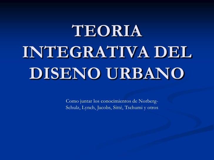 Teoria Integrativa Del Diseno Urbano