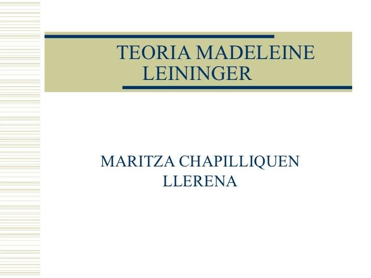 TEORIA MADELEINE LEININGER MARITZA CHAPILLIQUEN LLERENA