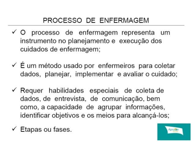 Processo de Enfermagem Sae Processo de Enfermagem o