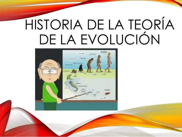 HISTORIA DE LA TEORÍA DE LA EVOLUCIÓN