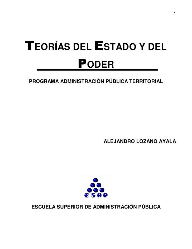 1     TEORÍAS DEL ESTADO Y DEL          PODER PROGRAMA ADMINISTRACIÓN PÚBLICA TERRITORIAL                             ALEJ...