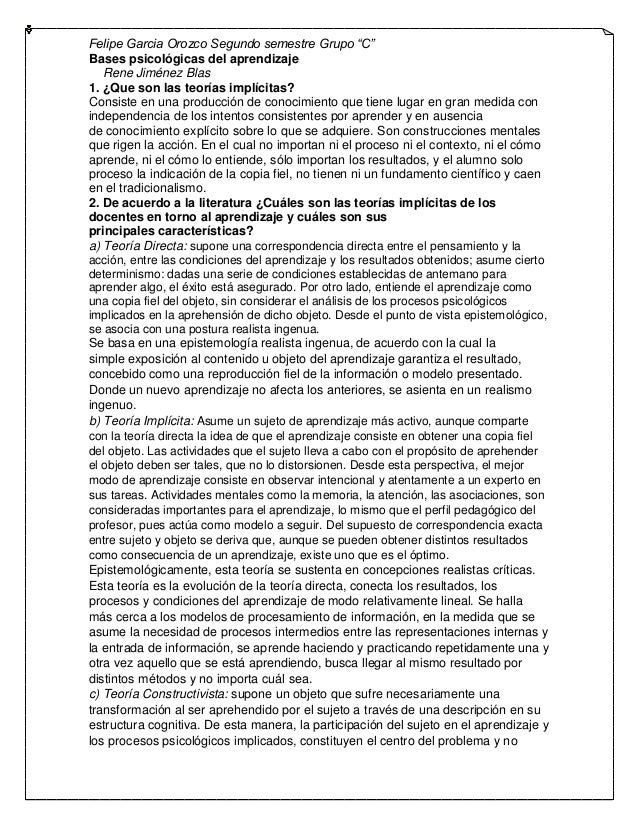 "Felipe Garcia Orozco Segundo semestre Grupo ""C"" Bases psicológicas del aprendizaje Rene Jiménez Blas 1. ¿Que son las teorí..."