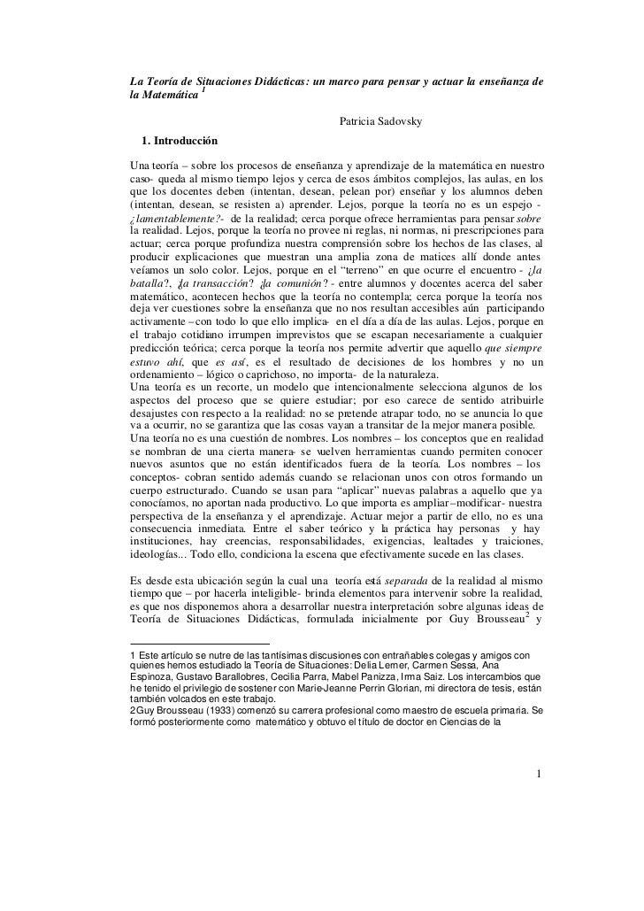 La Teoría de Situaciones Didácticas: un marco para pensar y actuar la enseñanza dela Matemática 1                         ...