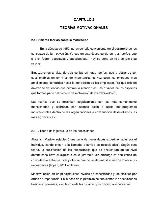 CAPITULO 2                      TEORÍAS MOTIVACIONALES2.1 Primeras teorías sobre la motivación      En la década de 1950 f...