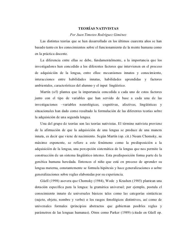 TEORÍAS NATIVISTAS                          Por Juan Timoteo Rodríguez Giménez   Las distintas teorías que se han desarrol...
