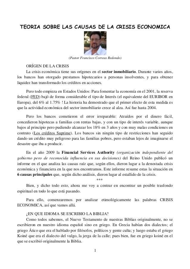 TEORIA SOBRE LAS CAUSAS DE LA CRISIS ECONOMICA                               (Pastor Francisco Correas Redondo)      ORÍGE...