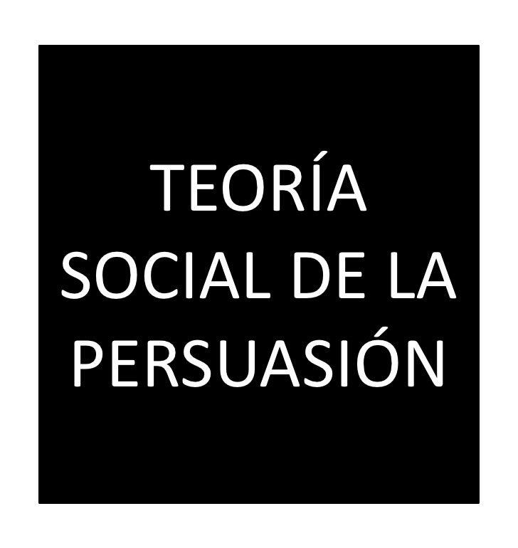 Teoria social de la persuasión