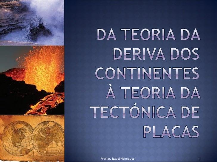Tema I - Teoria Deriva Continental  1ª parte