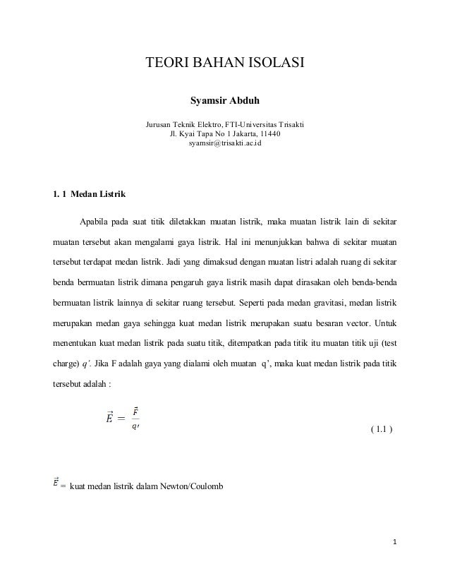 TEORI BAHAN ISOLASI Syamsir Abduh Jurusan Teknik Elektro, FTI-Universitas Trisakti Jl. Kyai Tapa No 1 Jakarta, 11440 syams...