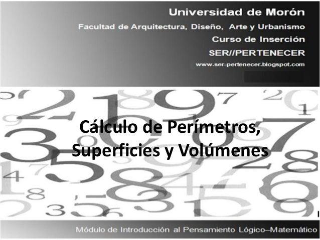 Cálculo de Perímetros, Superficies y Volúmenes