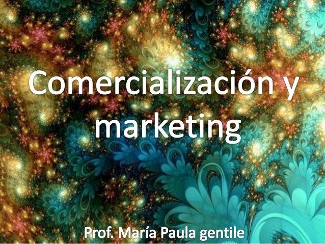 Comercialización y marketing