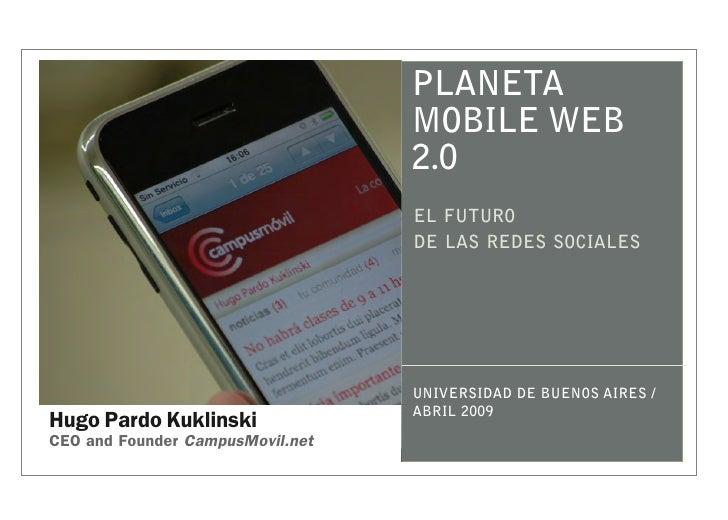 PLANETA                                   MOBILE WEB                                   2.0                                ...