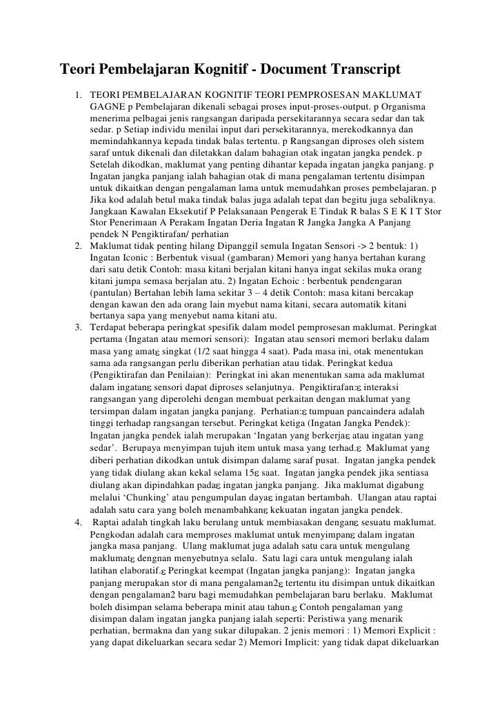 Teori Pembelajaran Kognitif - Document Transcript<br />TEORI PEMBELAJARAN KOGNITIF TEORI PEMPROSESAN MAKLUMAT GAGNE p Pemb...