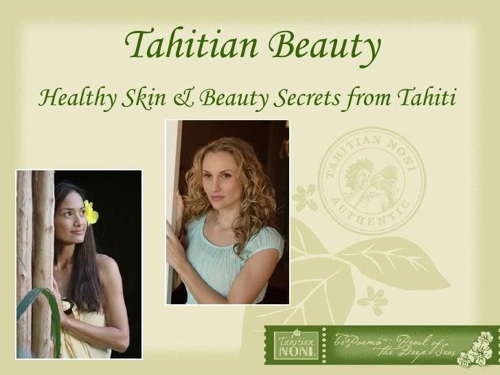 Tahitian Beauty Healthy Skin & Beauty Secrets from Tahiti