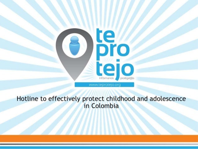 A hotline to effectively protect childhood and adolescence in Colombia.