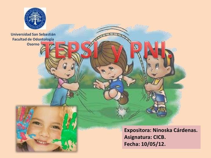 Universidad San Sebastián Facultad de Odontología         Osorno                            Expositora: Ninoska Cárdenas. ...