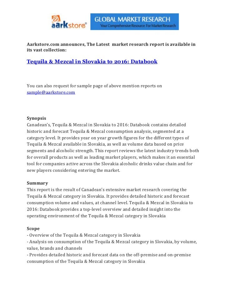 Aarkstore.com announces, The Latest market research report is available inits vast collection:Tequila & Mezcal in Slovakia...