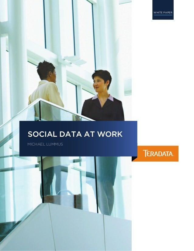 Social Data at Work - Teradata White Paper by Michael Lummus