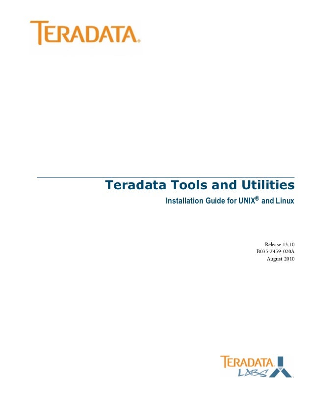 Teradata Tools And Utilities 13.10 Installation Guide