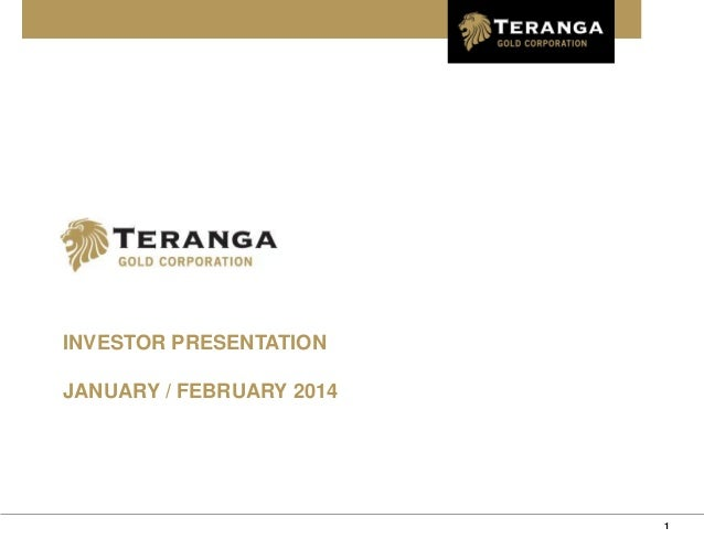 Teranga Gold Investor Presentation - January 2014