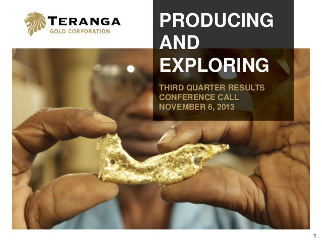 Producing & Exploring: Third Quarter Results Conference Call/Webcast