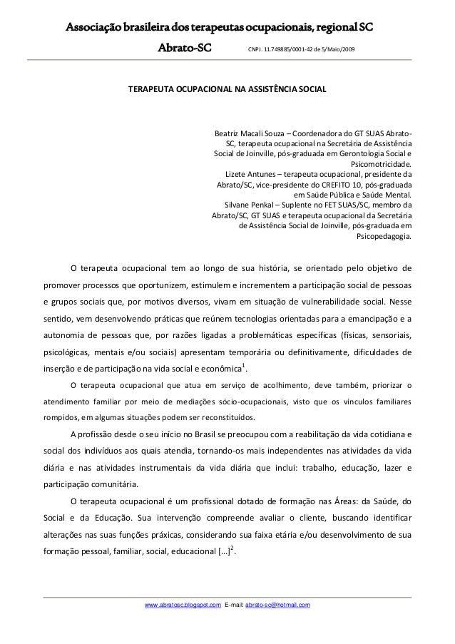 Associaçãobrasileiradosterapeutasocupacionais,regionalSCAbrato-SC CNPJ. 11.749885/0001-42 de 5/Maio/2009www.abratosc.blogs...