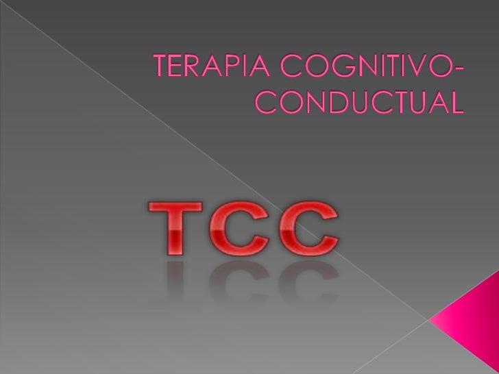 TERAPIA COGNITIVO-CONDUCTUAL<br />