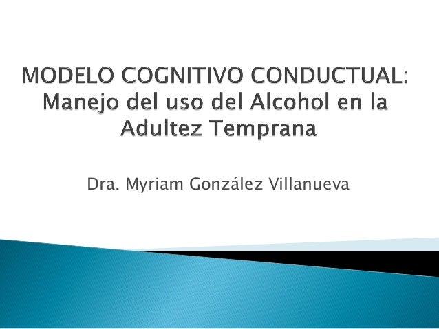 Dra. Myriam González Villanueva