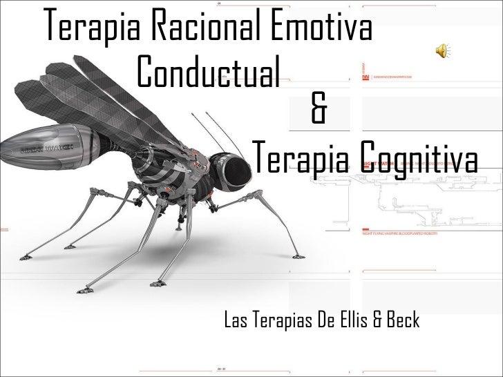 Terapia Racional Emotiva Conductual Las Terapias De Ellis & Beck   Terapia Cognitiva &