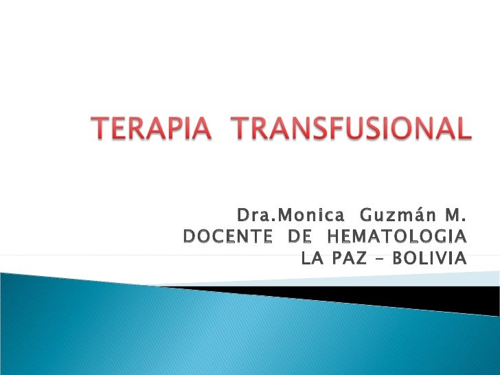 Dra.Monica Guzmán M.DOCENTE DE HEMATOLOGIA          LA PAZ – BOLIVIA