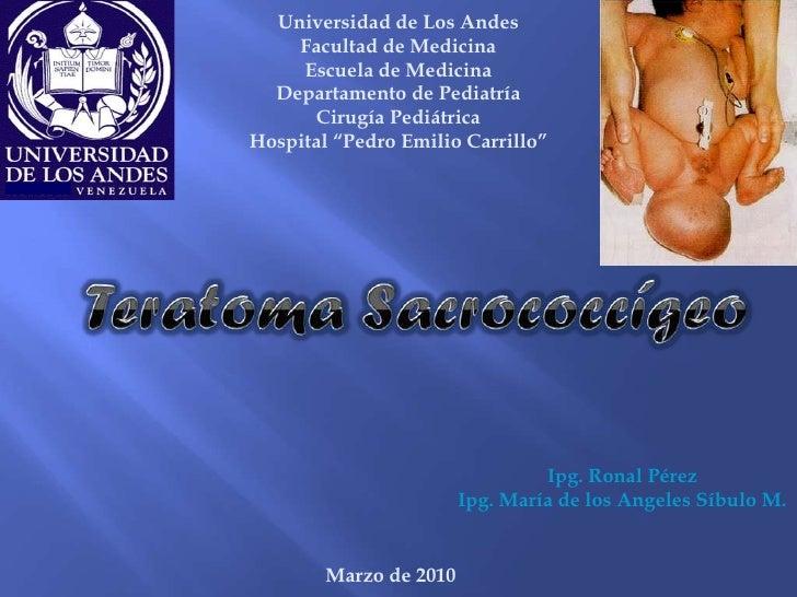 Universidad de Los Andes     Facultad de Medicina      Escuela de Medicina   Departamento de Pediatría       Cirugía Pediá...