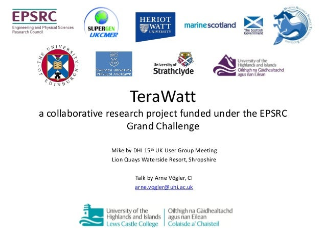 TeraWatta collaborative research project funded under the EPSRC                    Grand Challenge                Mike by ...