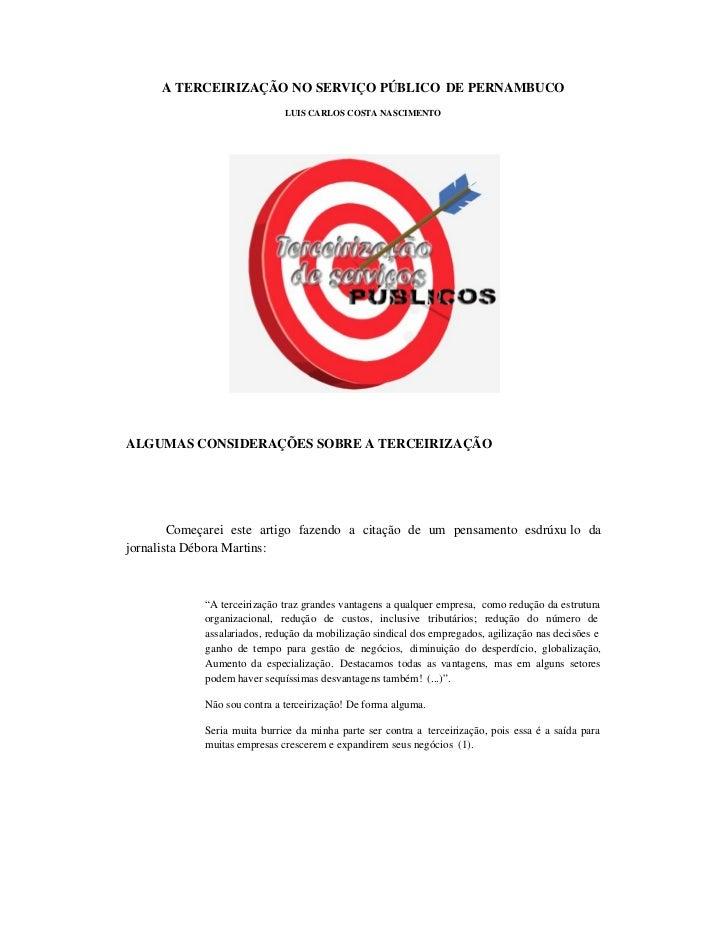 A TERCEIRIZAÇÃO NO SERVIÇO PÚBLICO DE PERNAMBUCO                             LUIS CARLOS COSTA NASCIMENTOALGUMAS CONSIDERA...