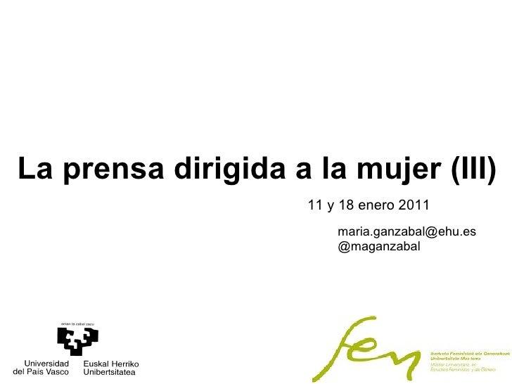Tercera Parte Master de Estudios Feministas y de Género. La prensa dirigida a la mujer