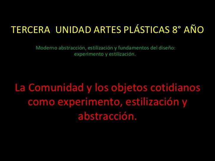 Tercera  unidad artes plásticas 8° año iii trimestre