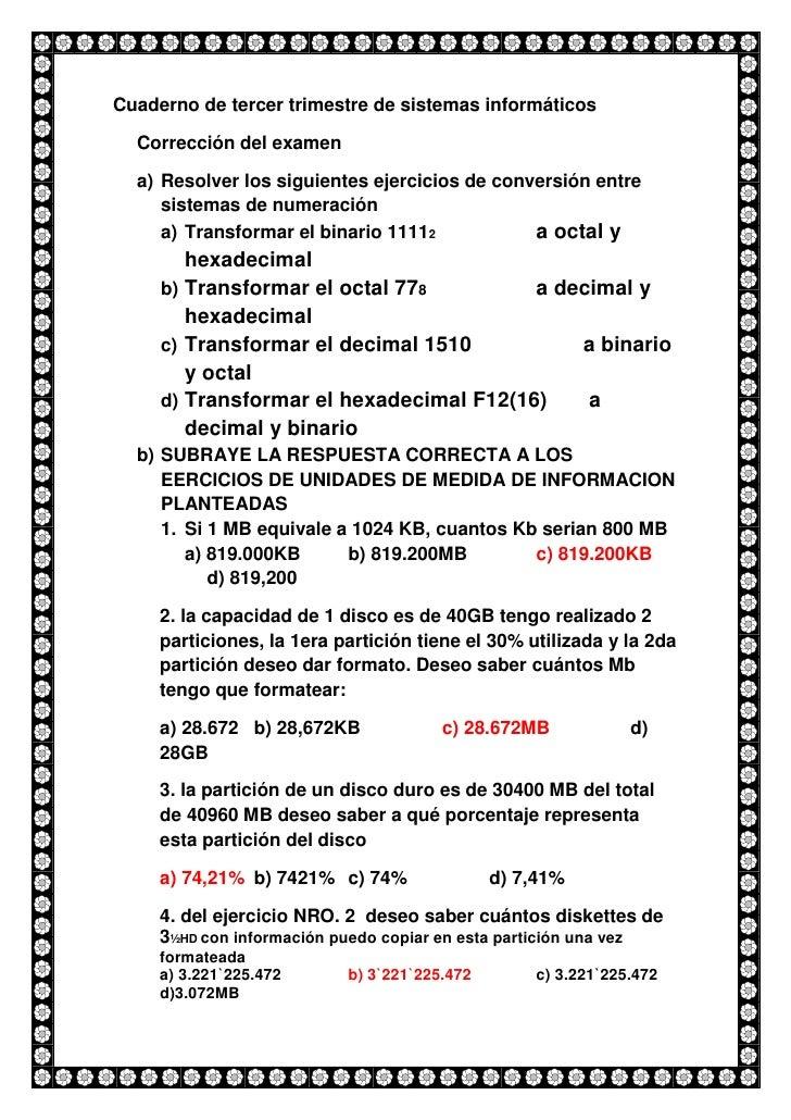 Cuaderno de tercer trimestre de sistemas informáticos<br />Corrección del examen<br />Resolver los siguientes ejercicios d...