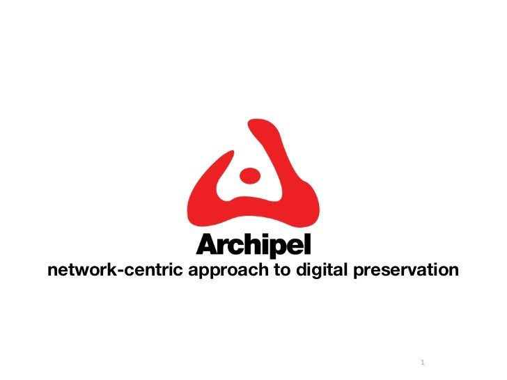 network-centric approach to digital preservation                                           1