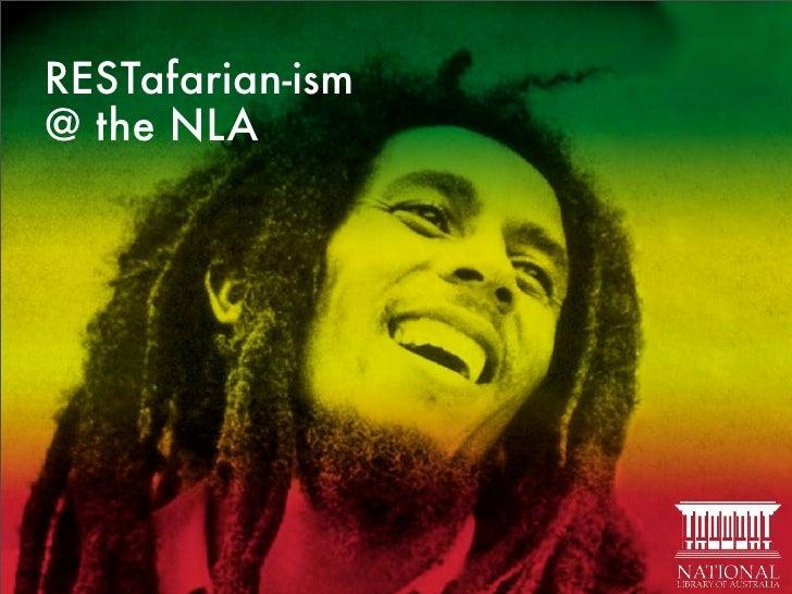 RESTafarian-ism @ the NLA