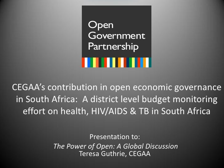 CEGAA's contribution in open economic governance in South Africa: A district level budget monitoring   effort on health, H...