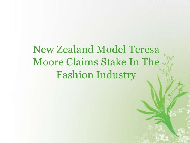 New Zealand Model Teresa Moore Claims Stake In The Fashion Industry