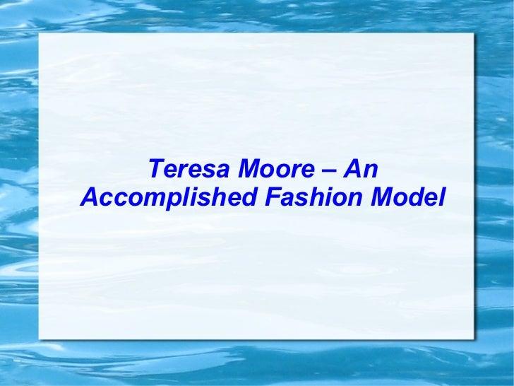 Teresa Moore – An Accomplished Fashion Model