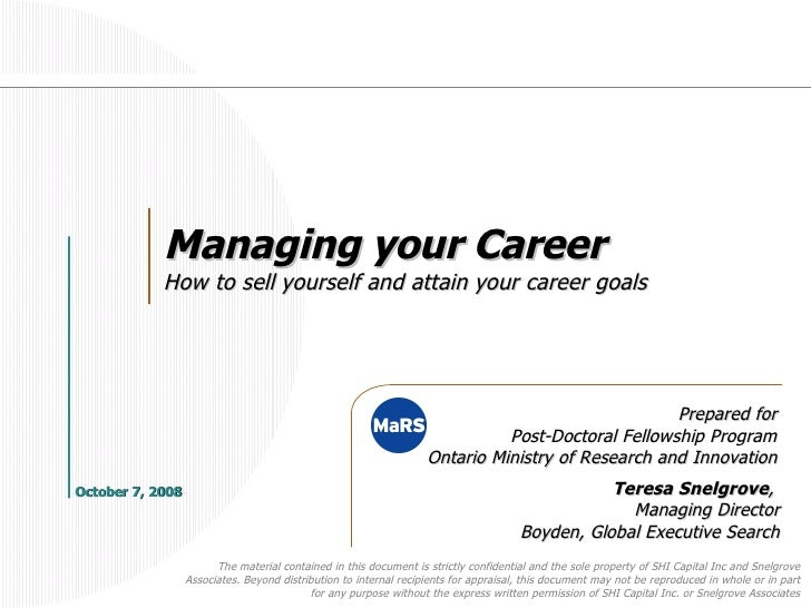 Managing your Career: How to sell yourself and attain your career goals