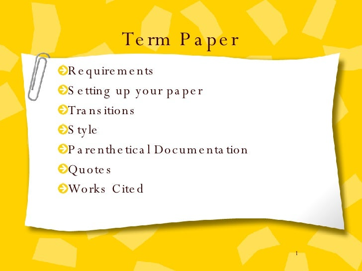 Term Paper Notes