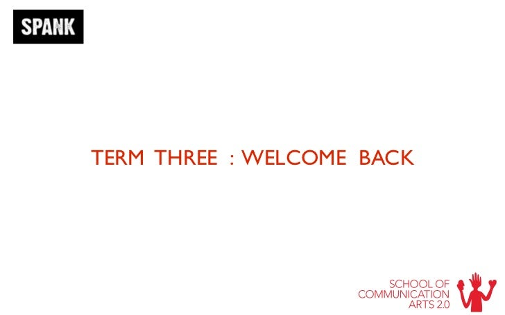 TERM THREE : WELCOME BACK