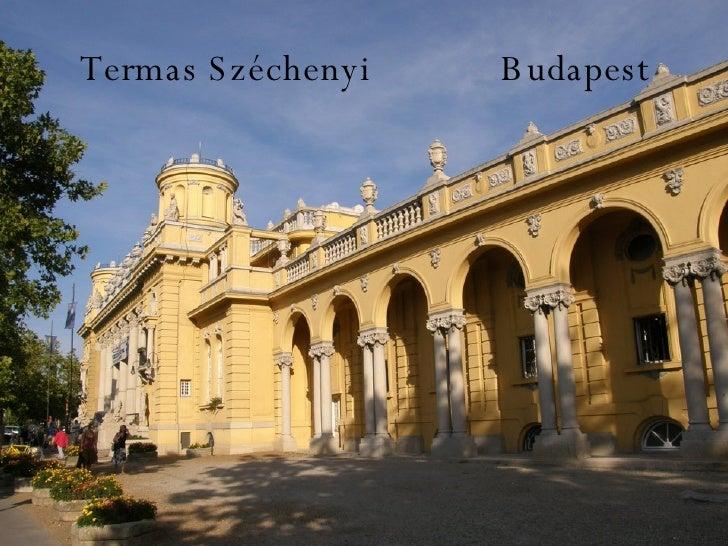 Termas Széchenyi  Budapest