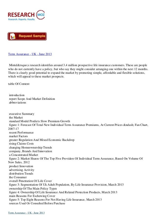 Term Assurance - UK - June 2013Mintel's research identifies around 3.4 million prospective life insurance customers....